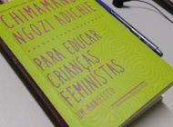 Para educar crianças feministas #MilcRecomenda