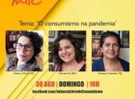 Consumismo em tempos de Covid-19 – Live do Milc no Facebook