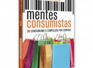 Mentes Consumistas | sorteio de livro encerrado